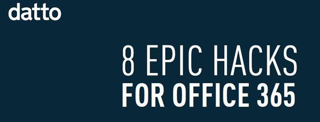 8 Epic Hacks For Office 365