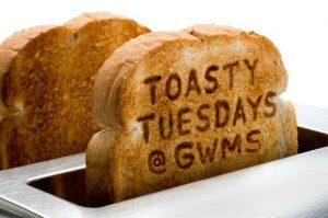 Toasty Tuesday